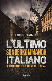 L ultimo Sonderkommando italiano. A Dachau ero il numero 123343.pdf