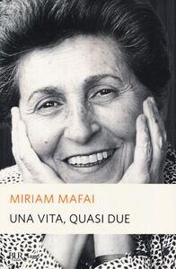 Libro Una vita, quasi due Miriam Mafai
