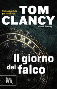 Libro Il giorno del falco Tom Clancy , Mark Greaney