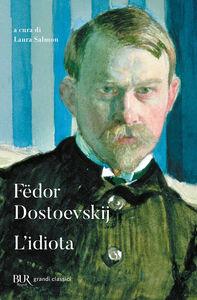 Libro L' idiota Fëdor Dostoevskij