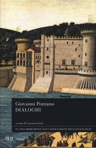 Libro Dialoghi. Testo latino a fronte Giovanni Pontano
