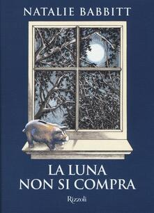 La luna non si compra - Natalie Babbitt - copertina