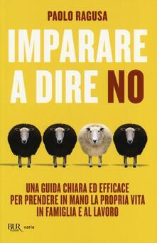 Imparare a dire no - Paolo Ragusa - copertina
