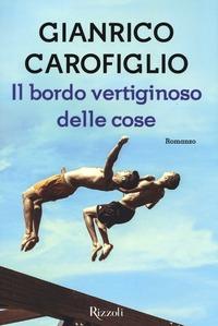 Il bordo vertiginoso delle cose - Carofiglio Gianrico - wuz.it