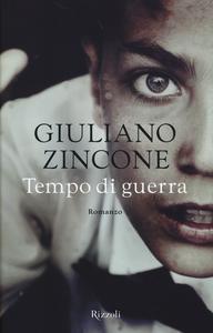 Libro Tempo di guerra Giuliano Zincone