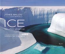 Ice. Gli ultimi ghiacciai - copertina