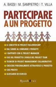 Libro Partecipare a un progetto Antonio Bassi , Marco Sampietro , Tiziano Villa