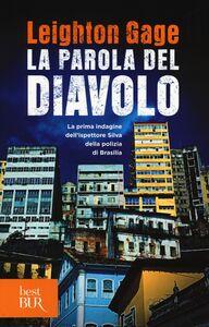 Foto Cover di La parola del diavolo, Libro di Leighton Gage, edito da BUR Biblioteca Univ. Rizzoli