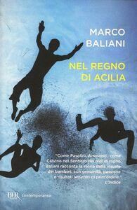 Libro Nel regno di Acilia Marco Baliani