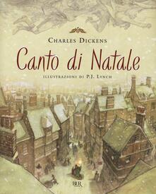 Canto di Natale. Ediz. illustrata - Charles Dickens - copertina