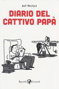 Libro Diario del cattivo papà. Vol. 1 Guy Delisle
