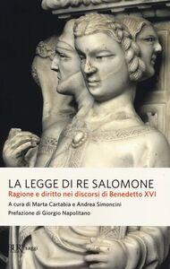 Libro La legge di re Salomone. Ragione e diritto nei discorsi di Benedetto XVI