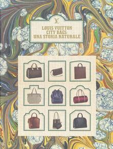 Louis Vuitton city bags: una storia naturale - copertina