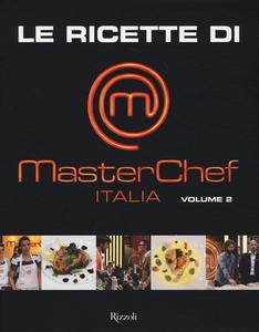 Libro Le ricette di MasterChef Italia. Vol. 2