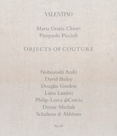 Valentino. Objects of couture