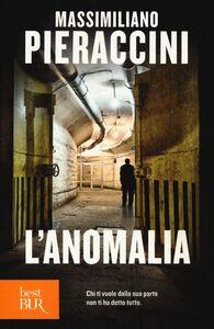 Libro L' anomalia Massimiliano Pieraccini