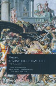 Libro Vite parallele. Temistocle e Camillo. Testo greco a fronte Plutarco