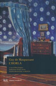 Libro L' Horla. Testo francese a fronte Guy de Maupassant