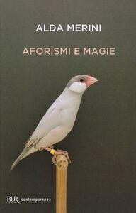 Libro Aforismi e magie Alda Merini