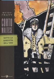 Corto Maltese. Sotto la bandiera dell'oro