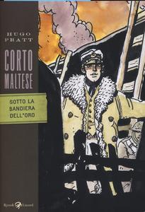 Libro Corto Maltese. Sotto la bandiera dell'oro Hugo Pratt