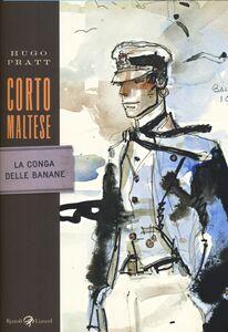 Libro Corto Maltese. La conga delle banane Hugo Pratt