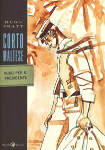 Libro Corto Maltese. Vudù per il presidente Hugo Pratt