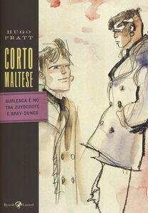 Foto Cover di Corto Maltese. Burlesca e no tra Zuydcoote e Bray-Dunes, Libro di Hugo Pratt, edito da Rizzoli Lizard
