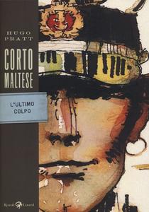 Libro Corto Maltese. L'ultimo colpo Hugo Pratt