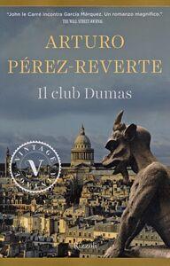 Libro Il club Dumas Arturo Pérez-Reverte