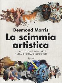La scimmia artistica. L'evoluzione dell'arte nella storia dell'uomo