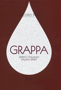 Libro Grappa. Spirito italiano. Ediz. italiana e inglese