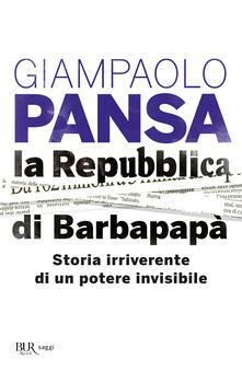 Fondazionesergioperlamusica.it La Repubblica di Barbapapà. Storia irriverente di un potere invisibile Image