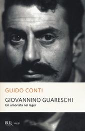 Giovannino Guareschi. Un umorista nel lager