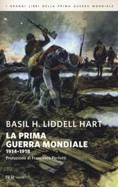 La prima guerra mondiale. 1914-1918
