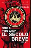 Libro Il secolo breve 1914-1991 Eric J. Hobsbawm