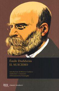 Libro Il suicidio. Studio di sociologia Émile Durkheim