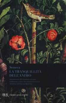 La tranquillità dellanimo. Testo latino a fronte.pdf