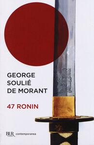 Libro 47 ronin George Soulié de Morant