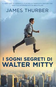 Libro I sogni segreti di Walter Mitty James Thurber