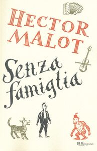 Libro Senza famiglia Hector Malot