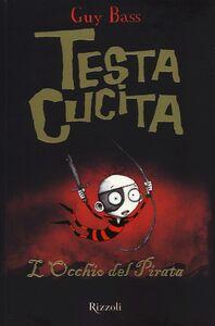 Libro L' occhio del pirata. TestaCucita Guy Bass