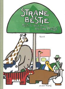 Libro Strane bestie André Hellé