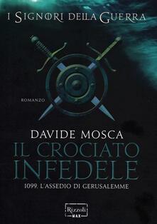 Fondazionesergioperlamusica.it Il crociato infedele. 1099, l'assedio di Gerusalemme. I signori della guerra Image