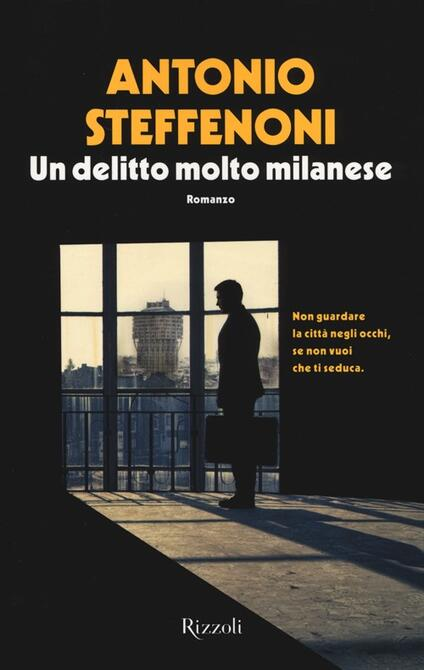 Un delitto molto milanese - Antonio Steffenoni - copertina