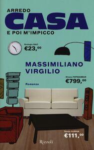 Libro Arredo casa e poi m'impicco Massimiliano Virgilio