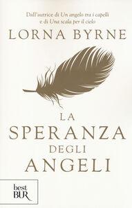 Libro La speranza degli angeli Lorna Byrne