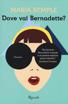Adiaphora.it Dove vai Bernadette? Image