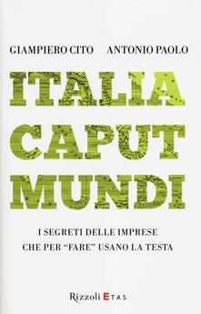 Promoartpalermo.it Italia caput mundi. I segreti delle imprese che per «fare» usano la testa Image