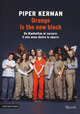 Orange is the new bl